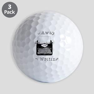 GO AWAY - Writing Golf Balls