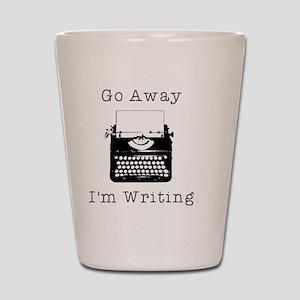 GO AWAY - Writing Shot Glass