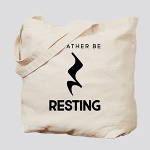 I'd Rather Be Resting Tote Bag