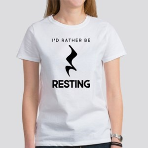 I'd Rather Be Restin Women's Classic White T-Shirt