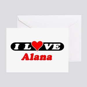 I Love Alana Greeting Cards (Pk of 10)