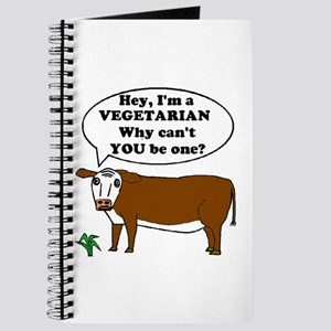 I'M A VEGETARIAN WHY NOT YOU? Journal
