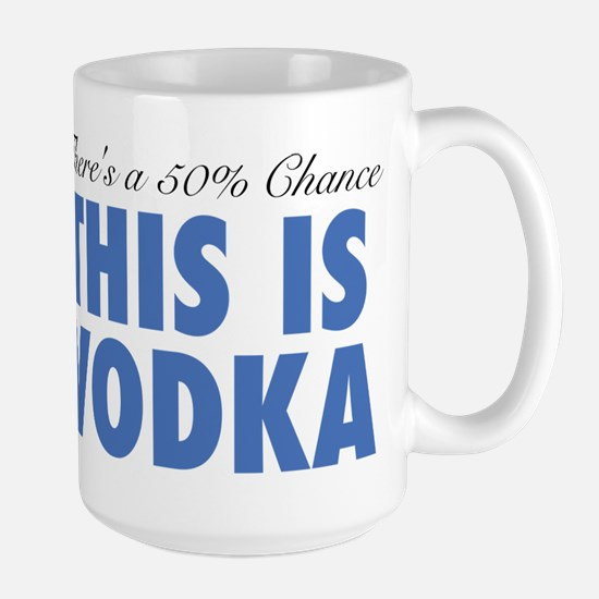There's A 50% Chance This Mug