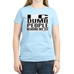I See Dumb People Women's Light T-Shirt