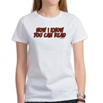 Now I Know You Can Read Women's T-Shirt