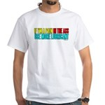 Pain in the @$$ White T-Shirt