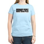 Ordinary People... Women's Pink T-Shirt