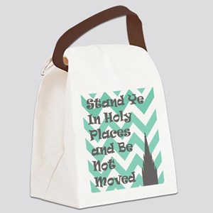 Stand Ye in Holy Places and Be No Canvas Lunch Bag