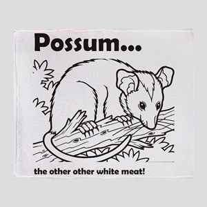 Possum...the other other white meat  Throw Blanket