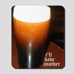 ill have another stout Mousepad