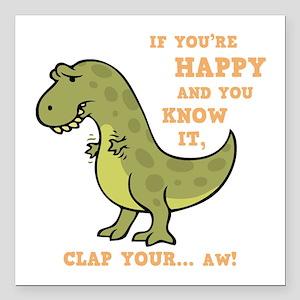 """t-rex-clap-2-DKT Square Car Magnet 3"""" x 3"""""""