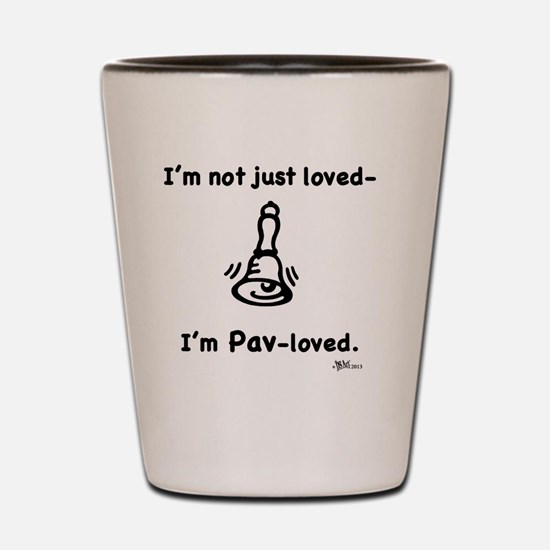 Pav-loved Shot Glass