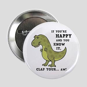 """t-rex-clap-2-LTT 2.25"""" Button"""