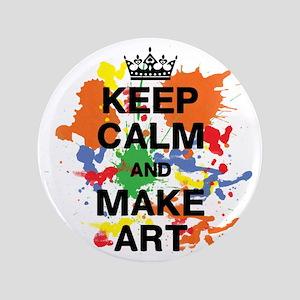 "Keep Calm and Make Art 3.5"" Button"
