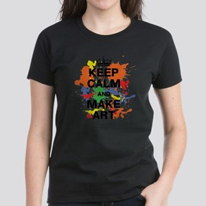 Keep Calm and Make Art Women's Dark T-Shirt
