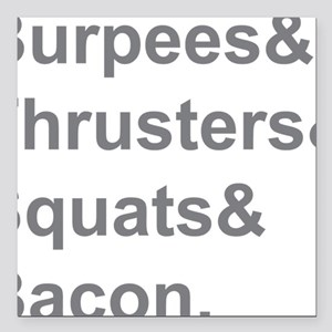 "Burpees Thrusters Squats Square Car Magnet 3"" x 3"""