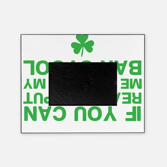 Funny St. Patricks Day Picture Frame