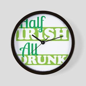 Half Irish All Drunk Wall Clock