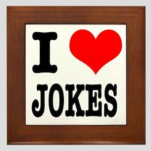 I Heart (Love) Jokes Framed Tile