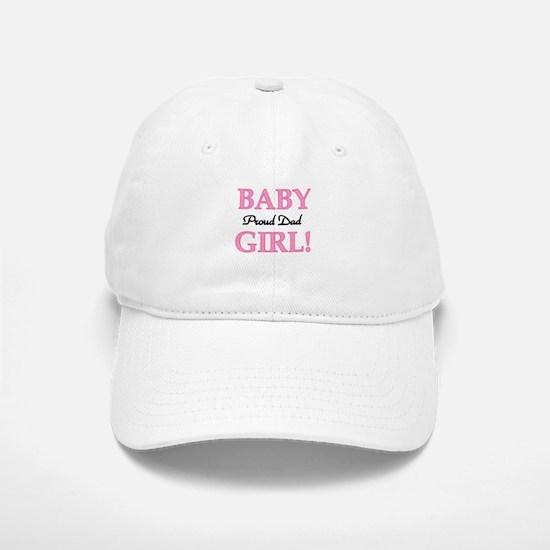 Baby Girl Proud Dad Baseball Baseball Cap