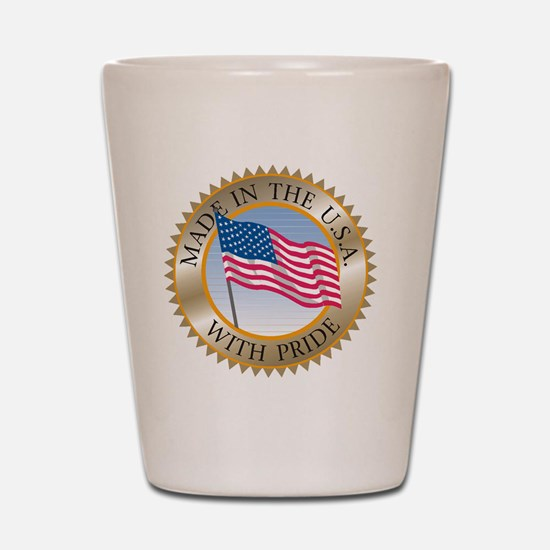 MADE IN THE USA SEAL! Shot Glass
