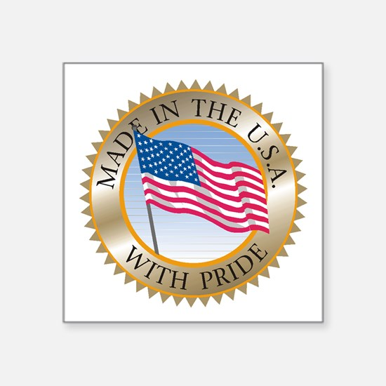"""MADE IN THE USA SEAL! Square Sticker 3"""" x 3"""""""