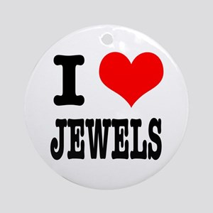 I Heart (Love) Jewels Ornament (Round)