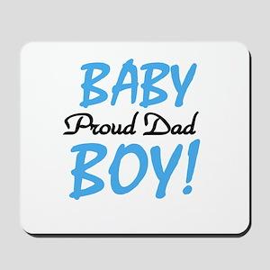 Baby Boy Proud Dad Mousepad