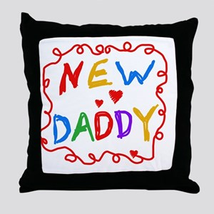 New Daddy Throw Pillow
