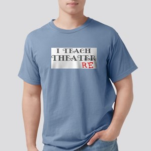 teach theatre Mens Comfort Colors Shirt