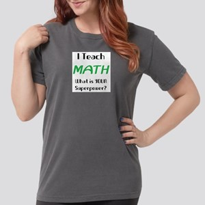 teach math Womens Comfort Colors Shirt