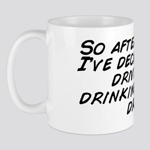 So after THIS dui, I've decided to Mug