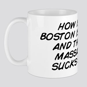 how is it that boston is so bitchin and Mug