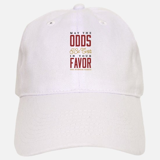 May The Odds Be Ever In Your Favor Baseball Baseball Cap