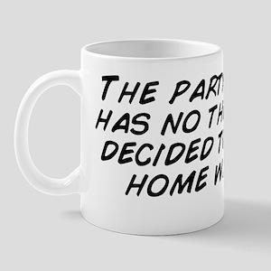 The party tonight has no theme but I de Mug