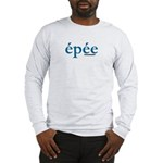 Simply Epee Long Sleeve T-Shirt