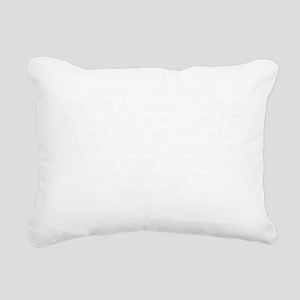 Have you ever secretly r Rectangular Canvas Pillow
