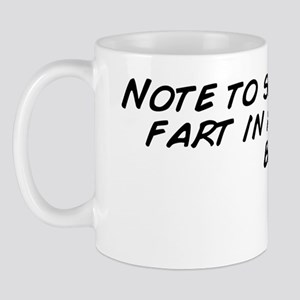 Note to self.  Never fart in a tanning  Mug