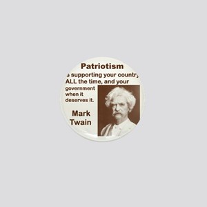 PATRIOTISM IS SUPPORTING YOUR COUNTRY  Mini Button