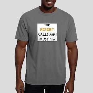 desert calls Mens Comfort Colors Shirt