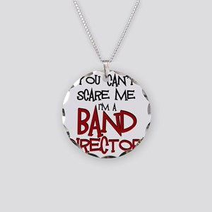 You Cant Scare Me...Band Necklace Circle Charm