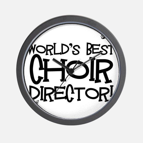 Worlds Best Choir Director Wall Clock