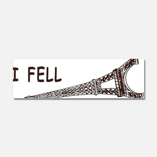 I fell Car Magnet 10 x 3