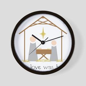 True Love Was Born Wall Clock