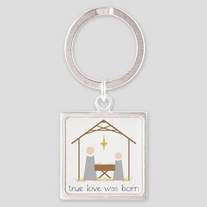 True Love Was Born Square Keychain