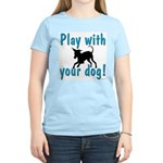 Play With Your Dog Women's Pink T-Shirt
