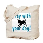 Play With Your Dog Tote Bag