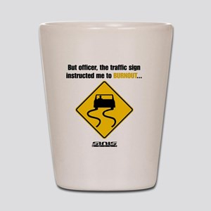 Burnout Traffic Sign Shot Glass