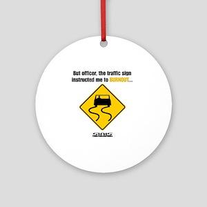 Burnout Traffic Sign Round Ornament