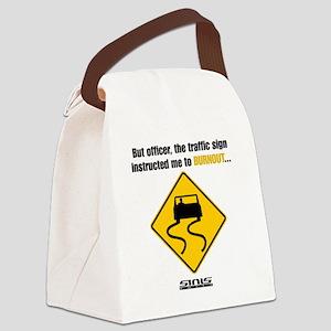 Burnout Traffic Sign Canvas Lunch Bag